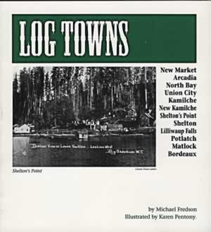 Log Towns, Fredson, Michael